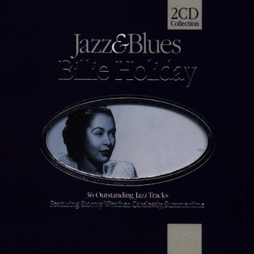 Jazz & Blues ( 2 Cd 36 Tracks - Billie Holiday )
