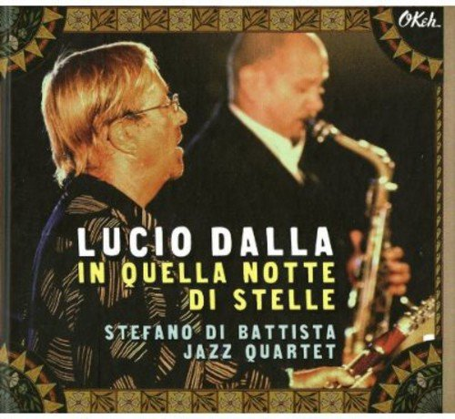 In Quella Notte di Stelle ( Stefano di Battisti Jazz Quartet )