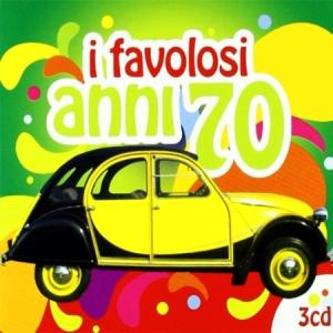 I FAVOLOSI ANNI 70 ( 3 CD )