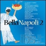 BELLA NAPOLI 2 (2 CD )