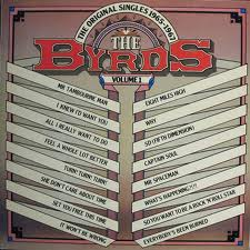 THE BYRDS VOLUME 1 THE ORIGINAL SINGLES 1965-1967