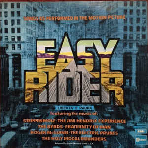 EASY RIDER ( SONGS AS PERFORMED IN THE MOTION PICTURE