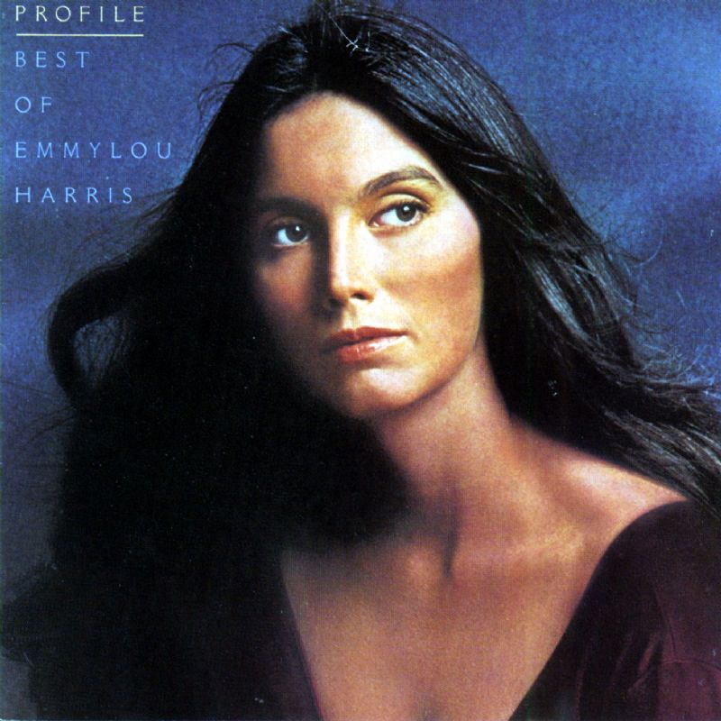 PROFILE THE BEST OF EMMYLOU HARRIS