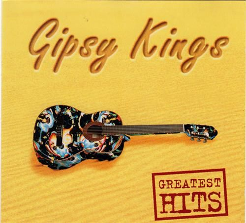 GREATEST HITS GIPSY KINGS