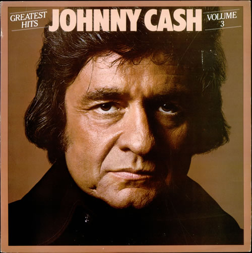GREATEST HITS VOLUME 3 ( JOHNNY CASH )