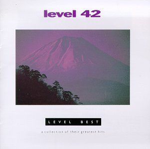 LEVEL BEST A COLLECTION OF THEIR GREATEST HITS