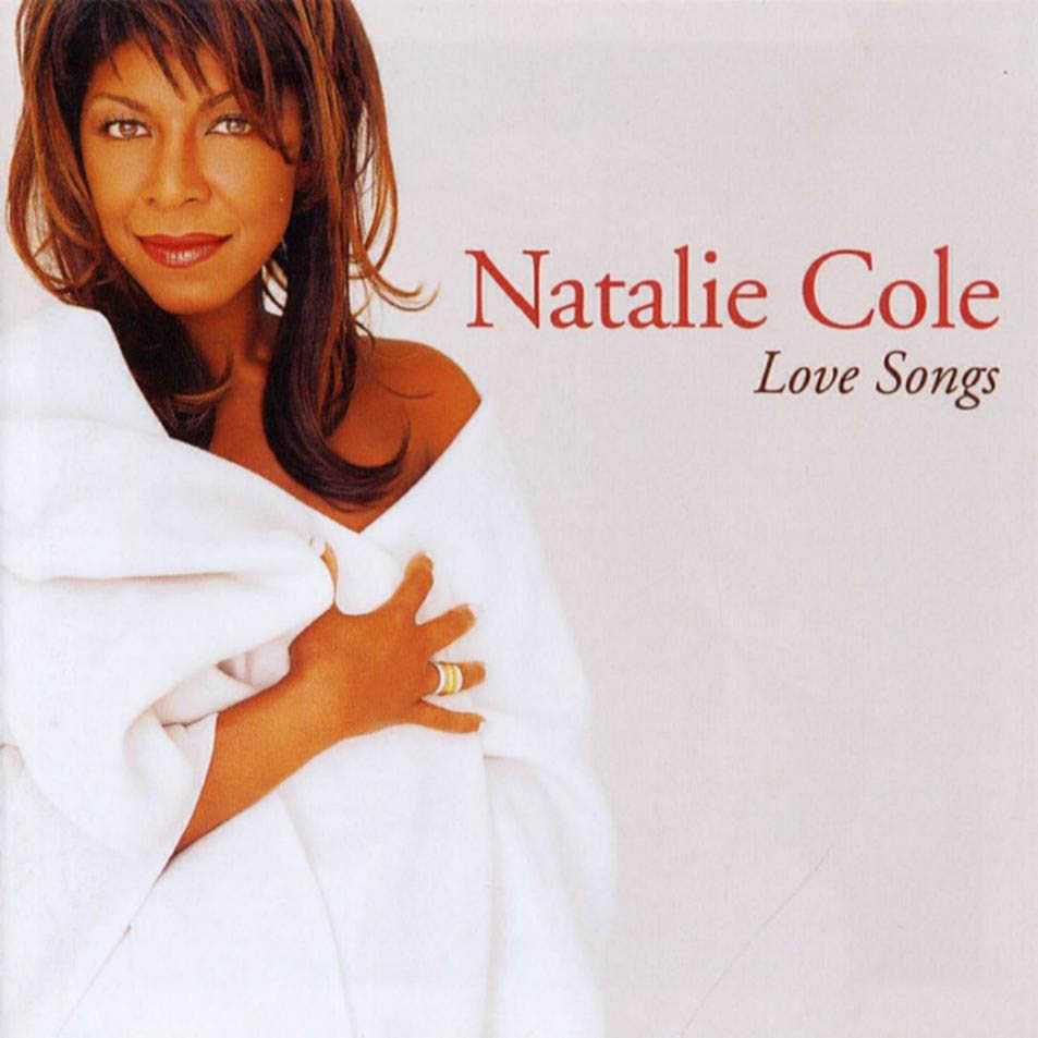 LOVE SONGS ( Natalie Cole )