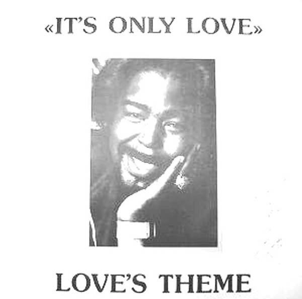 A : it's Only love - rmx B : Love's theme - mix ( Italy 1989 )