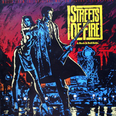 Streets Of Fire - Music From The Original Motion Picture Soundtr
