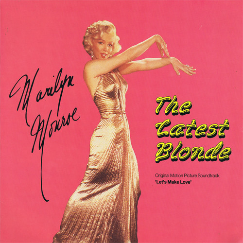 The Latest Blonde (Original Picture Soundtrack 'Let's Make Love'