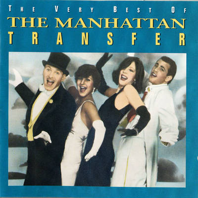 THE VERY BEST OF ( THE MANHATTAN TRANSFER )