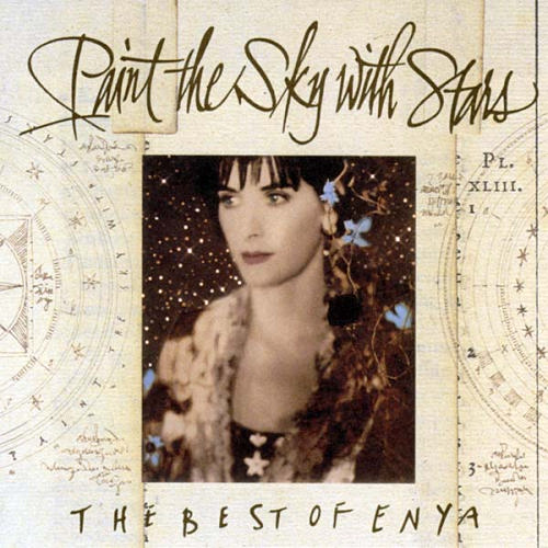 PAINT THE SKY WITH STARS ( THE BEST OF ENYA )