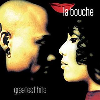 GREATEST HITS ( LA BOUCHE )